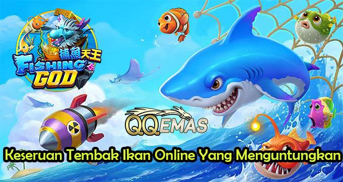 Keseruan Tembak Ikan Online Yang Menguntungkan